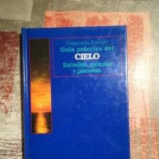 Libros de segunda mano: GUÍA PRÁCTICA DEL CIELO. ESTRELLAS, GALAXIAS Y PLANETAS - GIANCARLO FAVERO. Lote 116480971