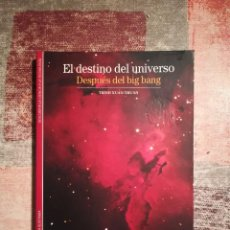 Libros de segunda mano: EL DESTINO DEL UNIVERSO. DESPUÉS DEL BIG BANG - TRINH XUAN THUAN. Lote 116634283