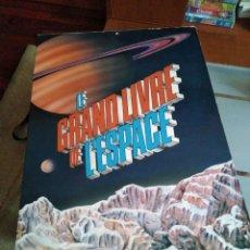 Libros de segunda mano: EL GRAN LIBRO DEL ESPACIO - TAPAS DURAS- 60 * 40 CM. Lote 117437399