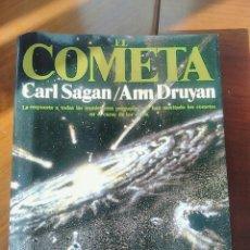 Libros de segunda mano: COMETA CARL SAGAN ANN DRUYAN. Lote 117549115