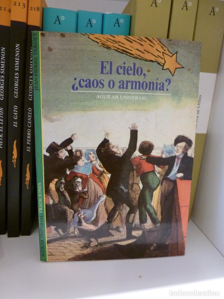 EL CIELO, ¿CAOS O ARMONÍA? JEAN-PIERRE VERDET. AGUILAR UNIVERSAL/TRADICIONES (Libros de Segunda Mano - Ciencias, Manuales y Oficios - Astronomía)