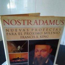 Libros de segunda mano: 36-NOSTRADAMUS, PROFECIAS PARA EL PROXIMO MILENIO, FRANCIS X. KING,1994. Lote 118163543