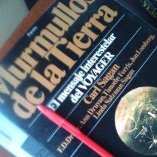 Libros de segunda mano: MURMULLOS DE LA TIERRA-CARL SAGAN-EL MENSAJE INTERESTELAR DEL VOYAGER- ASTRONOMÍA - CARRERA ESPACIAL. Lote 118256963