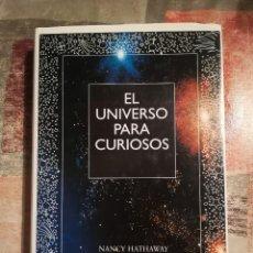 Libros de segunda mano: EL UNIVERSO PARA CURIOSOS - NANCY HATHAWAY. Lote 118338759