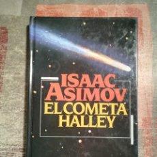 Libros de segunda mano: EL COMETA HALLEY - ISAAC ASIMOV. Lote 118340671