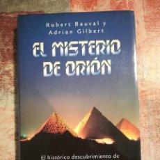 Libros de segunda mano: EL MISTERIO DE ORIÓN - ROBERT BAUVAL Y ADRIAN GILBERT. Lote 118538887