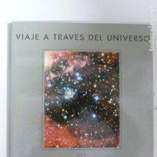 Libros de segunda mano: ESTRELLAS II . VIAJE A TRAVÉS DEL UNIVERSO, Nº 6. JULIÁN VIÑUALES (DIRECCIÓN). FOLIO. Lote 118559035