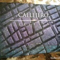 Libros de segunda mano: CALLEJERO CELESTE, DE MIGUEL DIAZ. MUY ILUSTRADO. GUIA CAMPO CIELO DE CANARIAS, ESTRELLAS Y CONSTELA. Lote 119125543