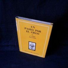 Libros de segunda mano: J.OTERO ESPASANDIN - UN PASEO POR EL CIELO - COLECCION ORO 8 - ATLÁNTIDA TERCERA EDICIÓN 1954. Lote 119837683