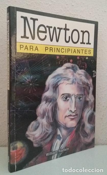 RANKIN, WILLIAM: NEWTON PARA PRINCIPIANTES (ERA NACIENTE) (LB) (Libros de Segunda Mano - Ciencias, Manuales y Oficios - Astronomía)