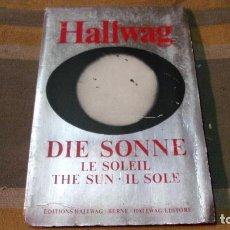 Libros de segunda mano: EL SOL (HALLWAG). Lote 189276720