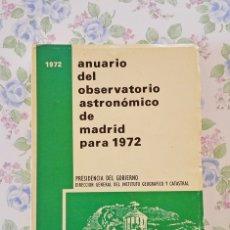 Libros de segunda mano: 1972 ANUARIO ASTRONÓMICO MADRID GEOGRAFÍA ASTRONOMÍA. Lote 54856972