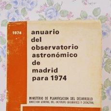 Libros de segunda mano: 1974 ANUARIO ASTRONÓMICO NACIONAL - MADRID ASTRONOMÍA. Lote 54955095