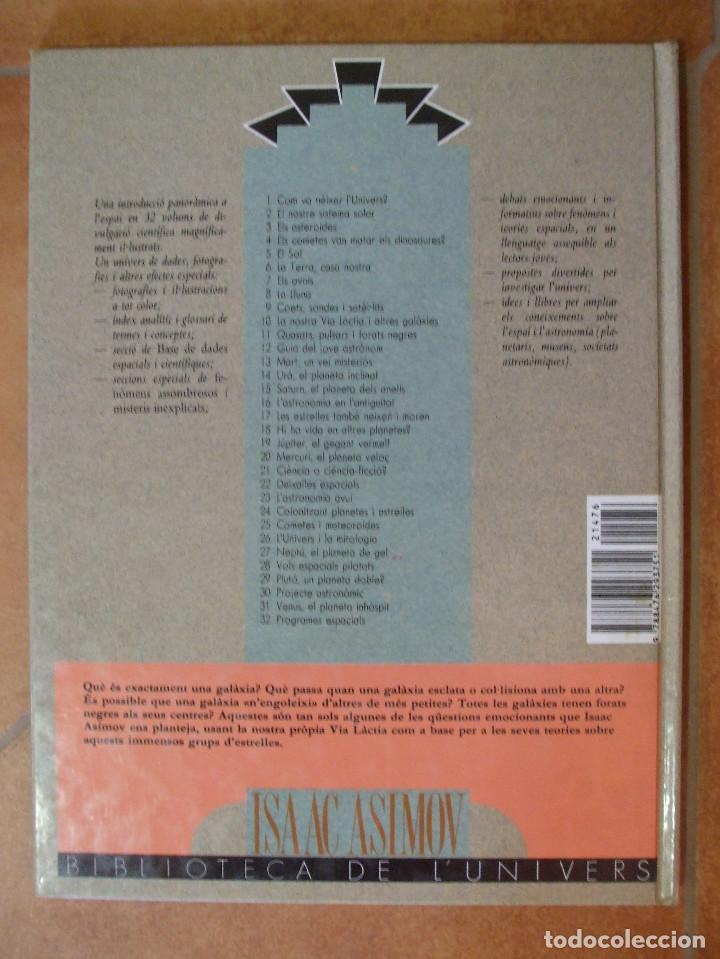 Libros de segunda mano: La nostra Via Làctia i altres galàxies Isaac Asimov Biblioteca de lUnivers Cruïlla 32p 320g - Foto 6 - 121858883