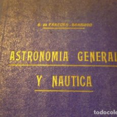 Libros de segunda mano: ASTRONOMÍA GENERAL Y NÁUTICA. Lote 122012923