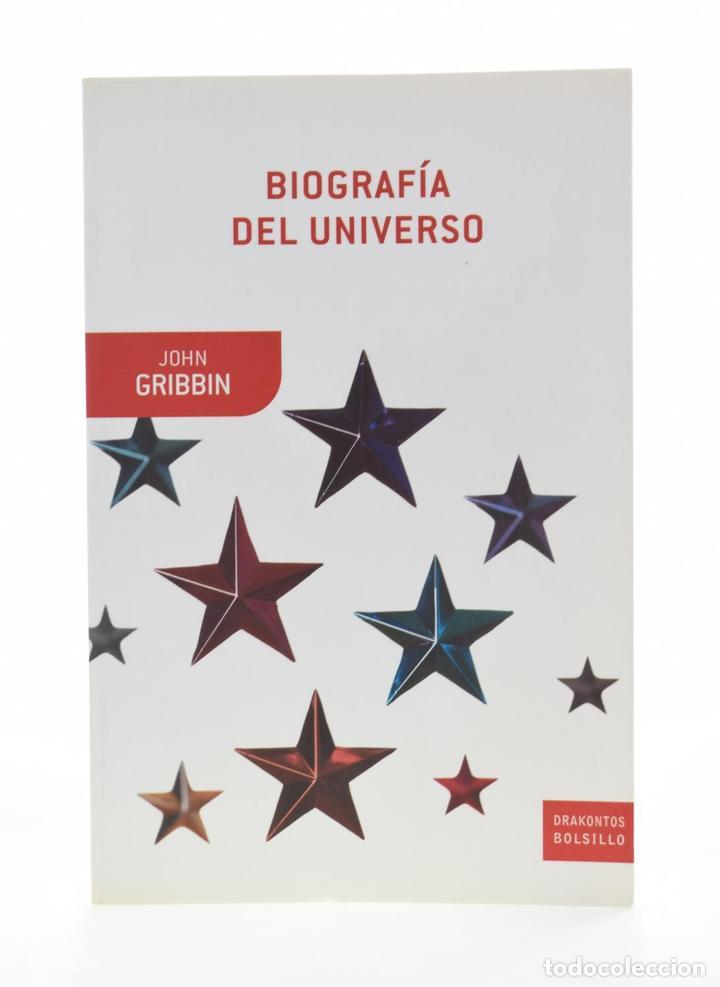 BIOGRAFÍA DEL UNIVERSO - GRIBBIN, JOHN (Libros de Segunda Mano - Ciencias, Manuales y Oficios - Astronomía)