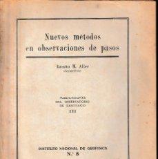 Libros de segunda mano: NUEVOS MÉTODOS EN OBSERVACIONES DE PASOS. Lote 124403975
