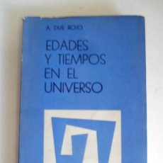 Libros de segunda mano: ESTADOS Y TIEMPOS EN EL UNIVERSO POR DUE ROJO. AÑO 1966. Lote 126317127