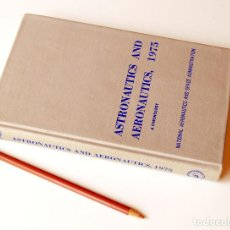 Libros de segunda mano: NASA PUBLICACIÓN ORIGINAL (SP-4020, 1979) ASTRONAUTICS AND AERONAUTICS CHRONOLOGY 1975, 328 PP. Lote 126795287