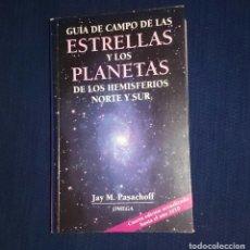 Libros de segunda mano: GUIA DE CAMPO DE LAS ESTRELLAS Y LOS PLANETAS - JAY M. PASACHOFF -- EDIT. OMEGA . Lote 130794568