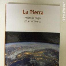 Libros de segunda mano: LA TIERRA.NUESTRO HOGAR EN EL UNIVERSO. JOEL GABAS MASIP RBA. Lote 130825996