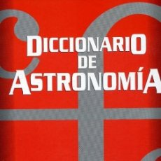 Libros de segunda mano: DICCIONARIO DE ASTRONOMÍA DE ISABEL FERRO RAMOS. Lote 131003256