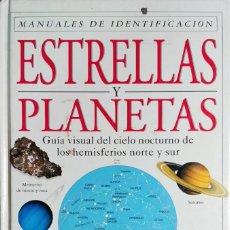 Libros de segunda mano: ESTRELLAS Y PLANETAS : GUÍA VISUAL DEL CICLO NOCTURNO DE LOS HEMISFERIOS NORTE Y SUR / IAN RIDPATH. . Lote 131599942