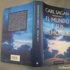 Libros de segunda mano: EL MUNDO Y SUS DEMONIOS - CARL SAGAN - CIRCULO LECTORES 1998 524PAG, TAPA DURA Y SOBRECUBIERTA.. Lote 133839874