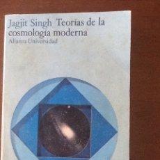 Libros de segunda mano: TEORÍAS DE LA COSMOLOGÍA MODERNA. Lote 134379927