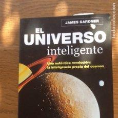 Libros de segunda mano: EL UNIVERSO INTELIGENTE. Lote 134388138
