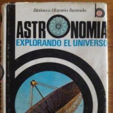 Libros de segunda mano: ASTRONOMÍA EXPLORANDO EL UNIVERSO / DIRECCIÓN ANTONIO PALUZIE / EDI. RAMÓN SOPENA / 1ª EDICIÓN 1979. Lote 134748338