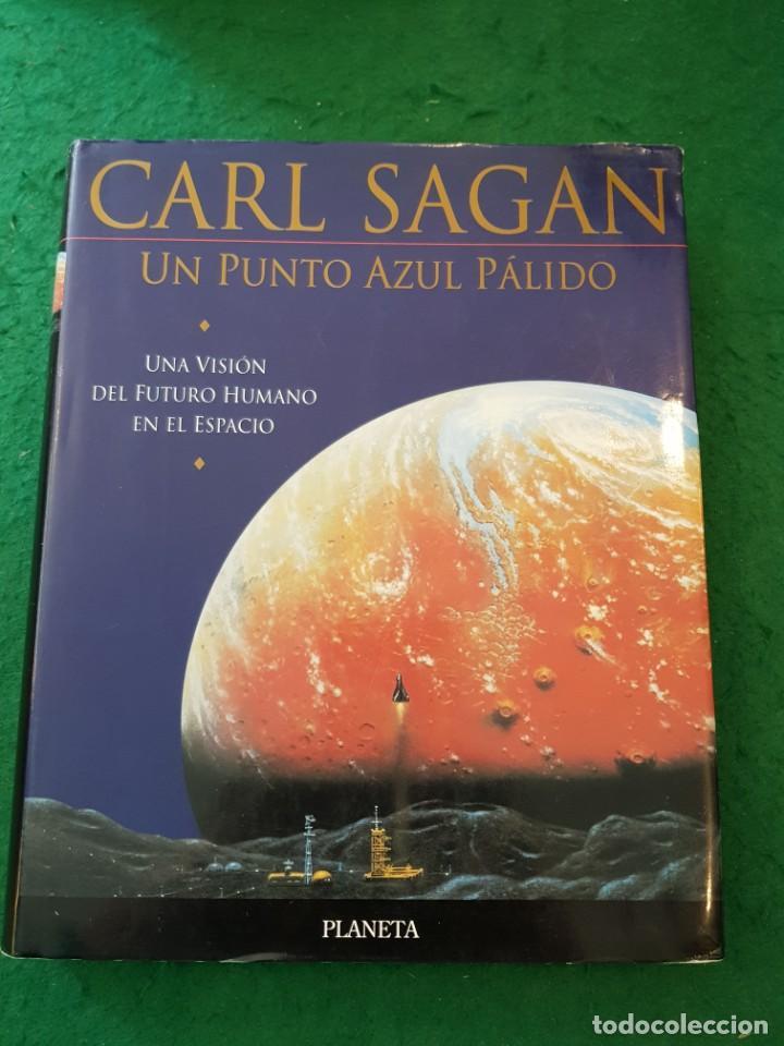 UN PUNTO AZUL PÁLIDO - CARL SAGAN (Libros de Segunda Mano - Ciencias, Manuales y Oficios - Astronomía)