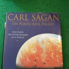 Libros de segunda mano: UN PUNTO AZUL PÁLIDO - CARL SAGAN. Lote 137402442