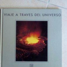 Libros de segunda mano: FRONTERAS DEL TIEMPO II. VIAJES A TRAVÉS DEL UNIVERSO 32. Lote 137617336