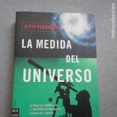 Libros de segunda mano: LA MEDIDA DEL UNIVERSO. Lote 137734854