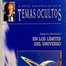Libros de segunda mano: EN LOS LÍMITES DEL UNIVERSO - ABELARDO HERNÁNDEZ. Lote 138842538