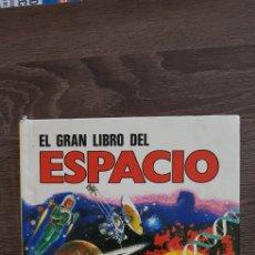 Libros de segunda mano: EL GRAN LIBRO DEL ESPACIO AÑOS 80'S. Lote 139761656