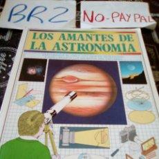 Libros de segunda mano: LOS AMANTES DE LA ASTRONOMÍA COLIN RONAN GUIA PRÁCTICA ILUSTRADA BLUME. Lote 194126635