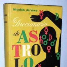 Libros de segunda mano: DICCIONARIO DE ASTROLOGÍA. Lote 141494786