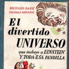Libros de segunda mano: DARK / DERRICK : EL DIVERTIDO UNIVERSO QUE INCLUYE A EINSTEIN Y SU PANDILLA (LAURO, 1945). Lote 142079398