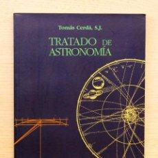 Libros de segunda mano: TRATADO DE ASTRONOMÍA. (TEXTO EN CATALÁ) - CERDÁ, TOMÁS, S.J.. Lote 143288238