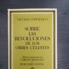 Libros de segunda mano: SOBRE LAS REVOLUCIONES DE LOS CUERPOS CELESTES. Lote 145270982