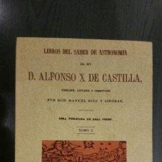 Libros de segunda mano: LIBROS DEL SABER DE ASTRONOMIA DEL REY ALFONSO X. Lote 145283806