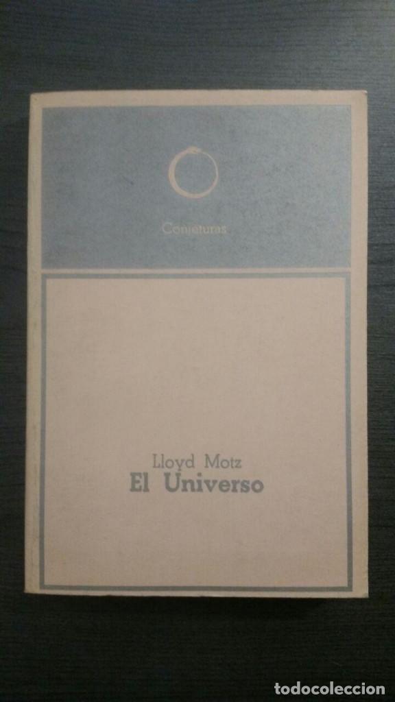 EL UNIVERSO (SU PRINCIPIO Y SU FIN) (Libros de Segunda Mano - Ciencias, Manuales y Oficios - Astronomía)