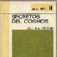 Libros de segunda mano: SECRETOS DEL COSMOS. SERIE: RTV, Nº 18. Lote 145786122
