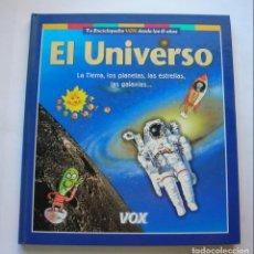 Libros de segunda mano: EL UNIVERSO. LA TIERRA, LOS PLANETAS, LAS ESTRELLAS, LAS GALAXIAS..... Lote 146906550