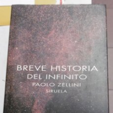 Libros de segunda mano: ZELLINI; PAOLO: BREVE HISTORIA DEL INFINITO. Lote 146979554