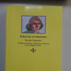 Libros de segunda mano: SOBRE LAS REVOLUCIONES. N. COPÉRNICO. ESTUDIO PRELIMINAR, TRADUCCIÓN Y NOTAS DE C. MÍNGUEZ PÉREZ. Lote 147166537