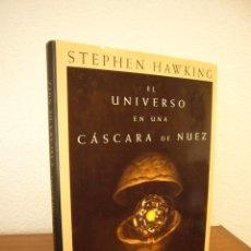 Libros de segunda mano: STEPHEN HAWKING: EL UNIVERSO EN UNA CÁSCARA DE NUEZ (CRÍTICA, 2002) MUY BUEN ESTADO. TAPA DURA.. Lote 147887438