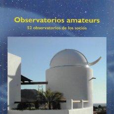 Libros de segunda mano: OBSERVATORIOS AMATEURS.AGRUPACIÓN ASTRONÓMICA DE SABADELL. CATALUNYA. Lote 148504226